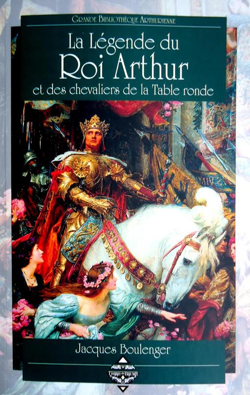 La Legende Du Roi Arthur Et Des Chevaliers De La Table Ronde