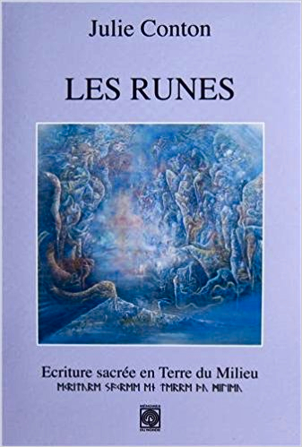 Les Runes – Ecriture sacrée en Terre du Milieu (Julie CONTON)