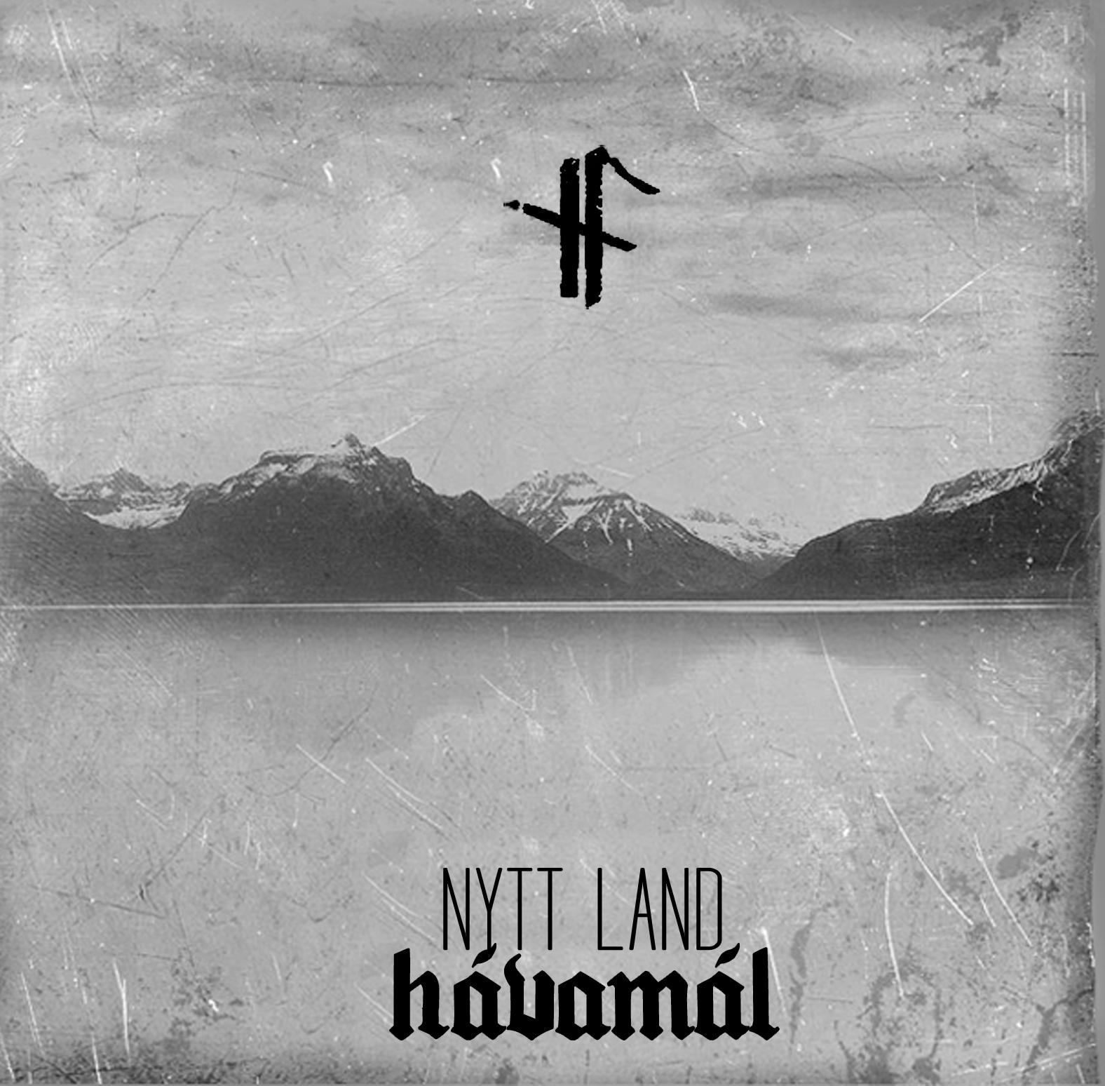 NYTT LAND «Hávamál»
