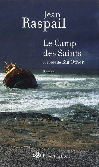 Le camp des saints (Jean RASPAIL)